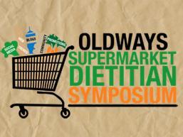 Oldways Supermarket Dietitian Symposium
